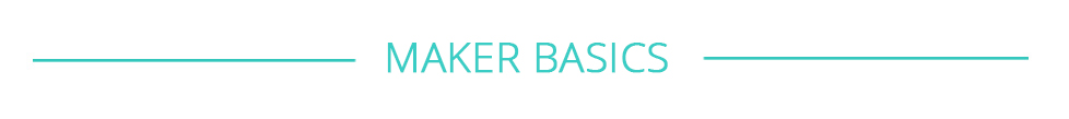 makerspace starter basics