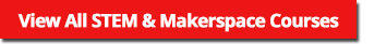stem and makerspace online courses